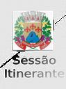 1ª Sessão Itinerante