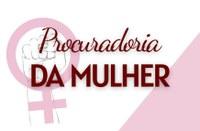 Mesa Diretora institui a Procuradoria da Mulher no legislativo municipal
